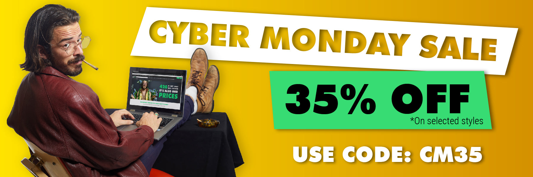 Cyber Monday Sale - 35% Off - use code: CM35