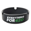 Front shot black 3.5 inch round silicone ashtray smoking accessory with 3 small spaces on rim and Everything for 420 print