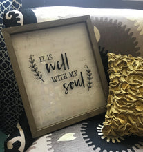"""It is Well With My Soul""Wall Sign"