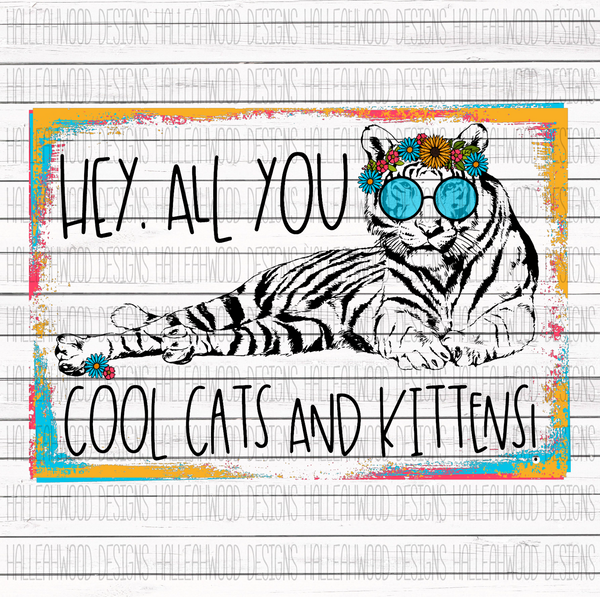 Hey, All you Cool Cats and Kittens