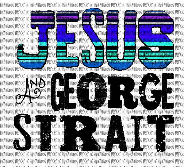 Jesus and George Strait