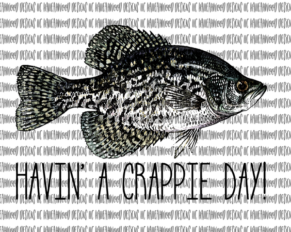 Havin a crappie day no hat