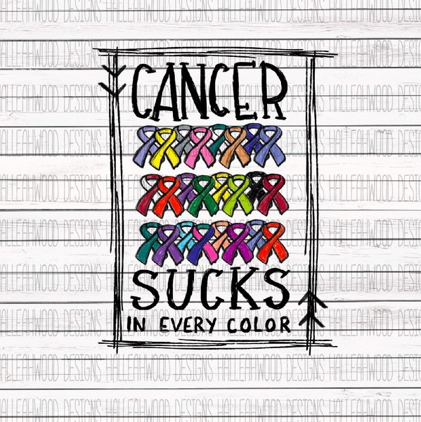 Colorful Cancer Ribbons- Cancer Sucks