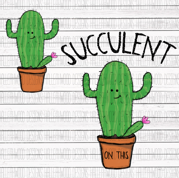 NSFW- Succulent on this- Cactus