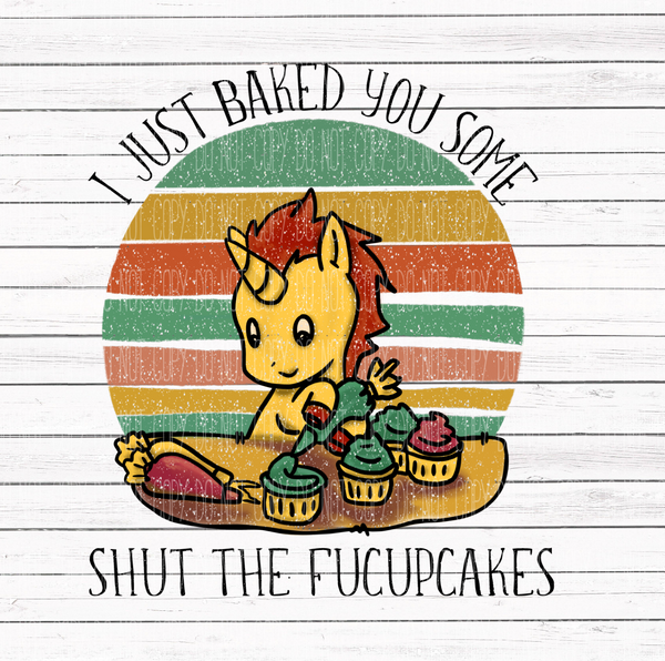 NSFW- Baked you some shut the fucupcakes