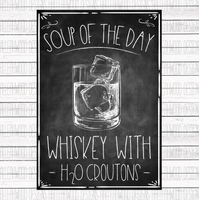 Soup of the Day- Whiskey