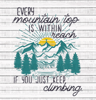 Just Keep Climbing Mountains