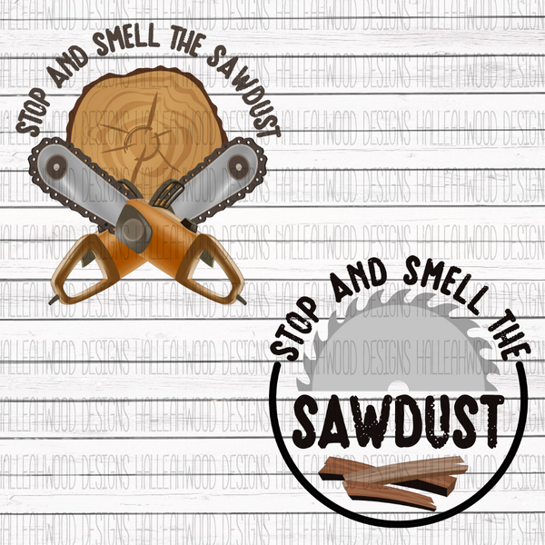Men- Stop and Smell the Sawdust