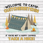 Camp Quitcherbitchin