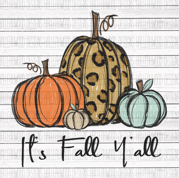 It's Fall Y'all Pumpkins