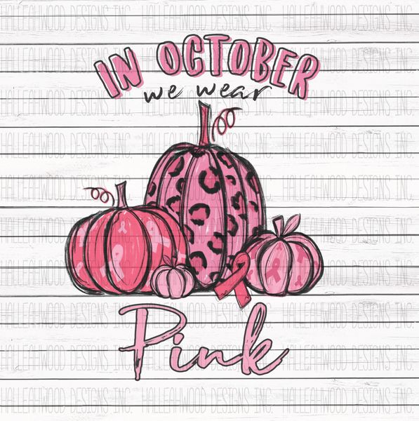 October we wear Pink- Breast Cancer Pumpkins