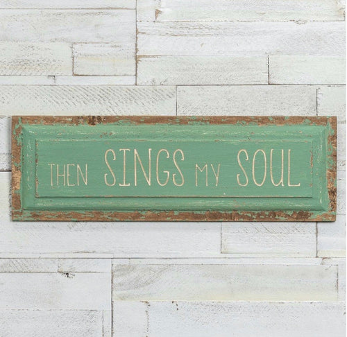 Then Sings My Soul Plaque
