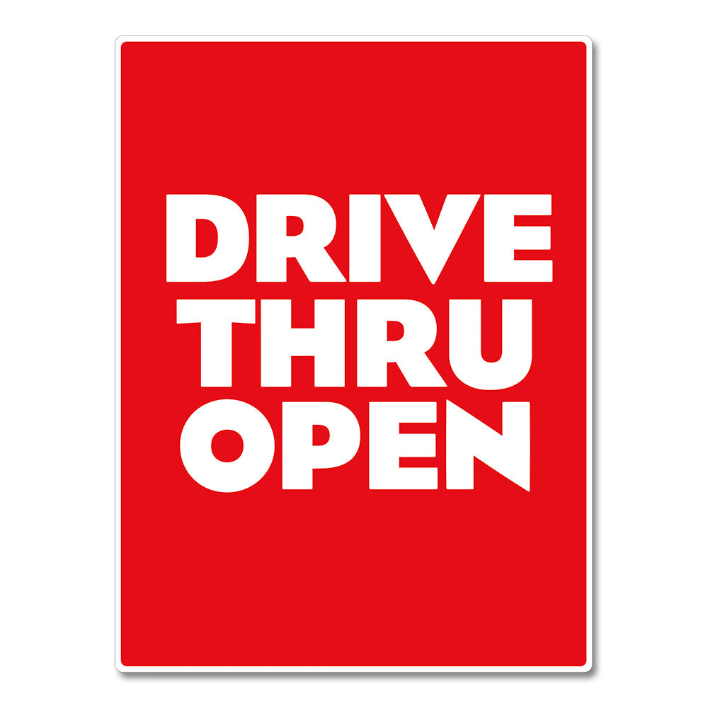 DRIVE-THRU OPEN - POSTER <br>30 in. x 40 in.