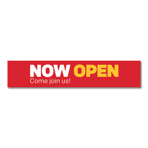 "NOW OPEN - DOOR DECAL <br> 30 in. x 6 in. <br> <font color=""red""> Other colors available </font>"