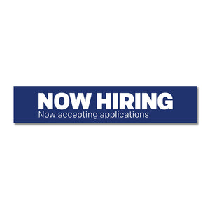 "Now Hiring - Accepting Applications - Door Decal   30 In. X 6 In.   <Font Color=""Red""> Other Colors Available </Font>"