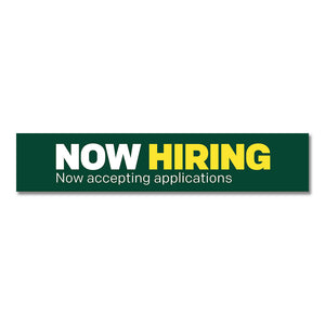"NOW HIRING - DOOR DECAL <br> 30 in. x 6 in. <br> <font color=""red""> Other colors available </font>"