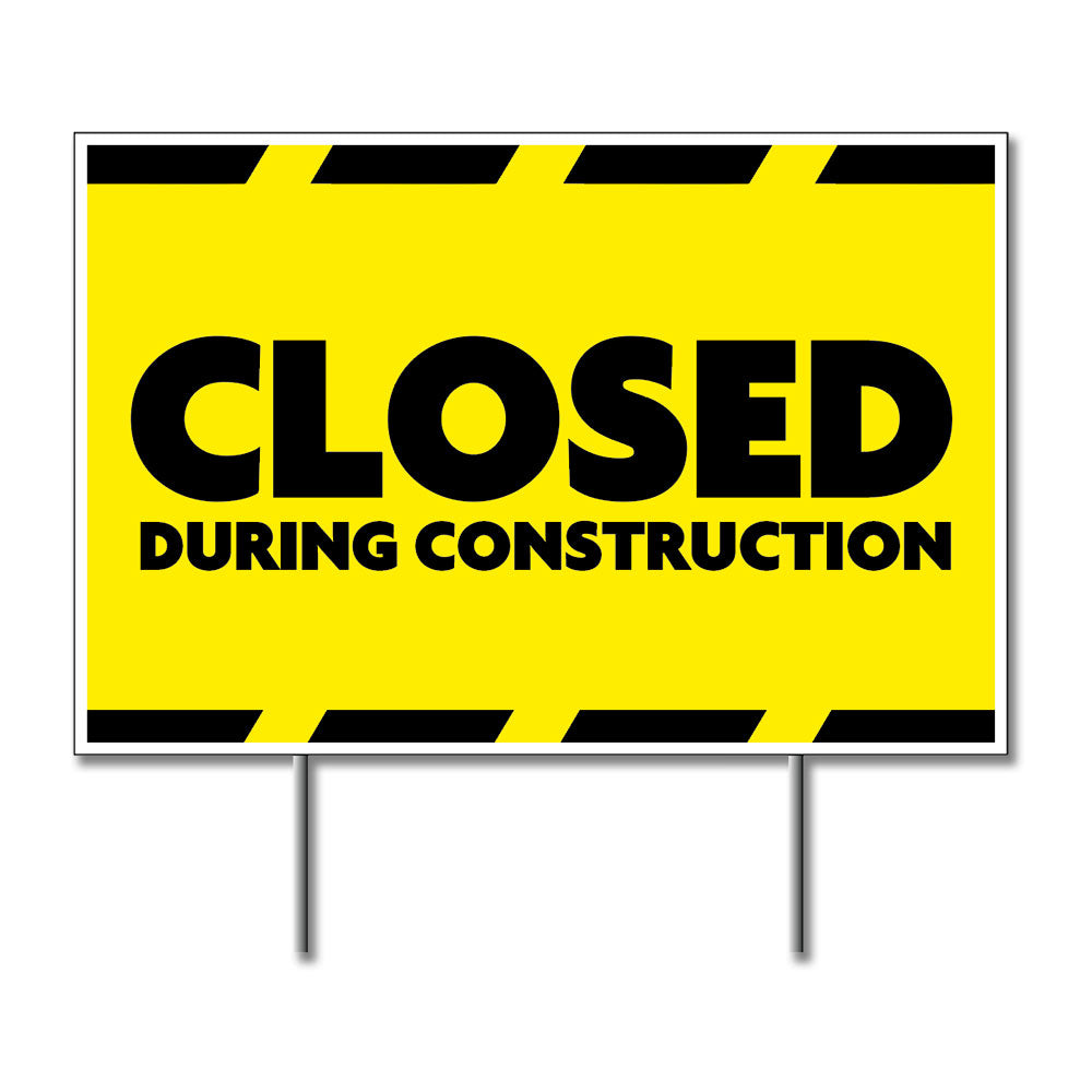 Closed During Construction - Lawn Sign<BR>24 In. X 18 In.