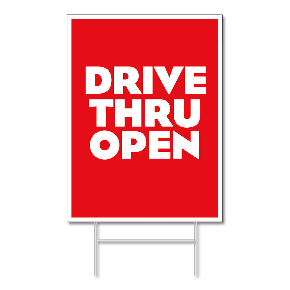 DRIVE-THRU OPEN <br> LAWN SIGN <br> 18 in. x 24 in.