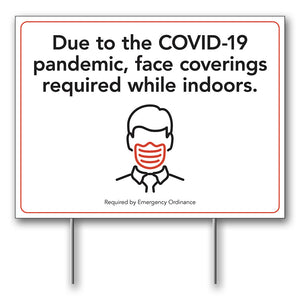 FACE MASKS REQUIRED - LAWN SIGN <BR> 24 in. x 18 in.