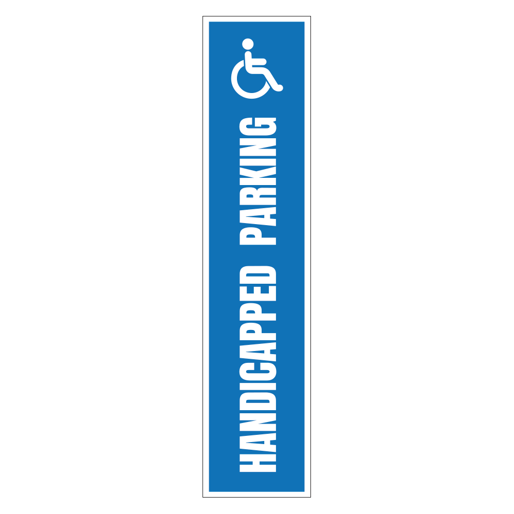 HANDICAPPED PARKING LOGO - SIGN <BR> 8 in. x 36 in.