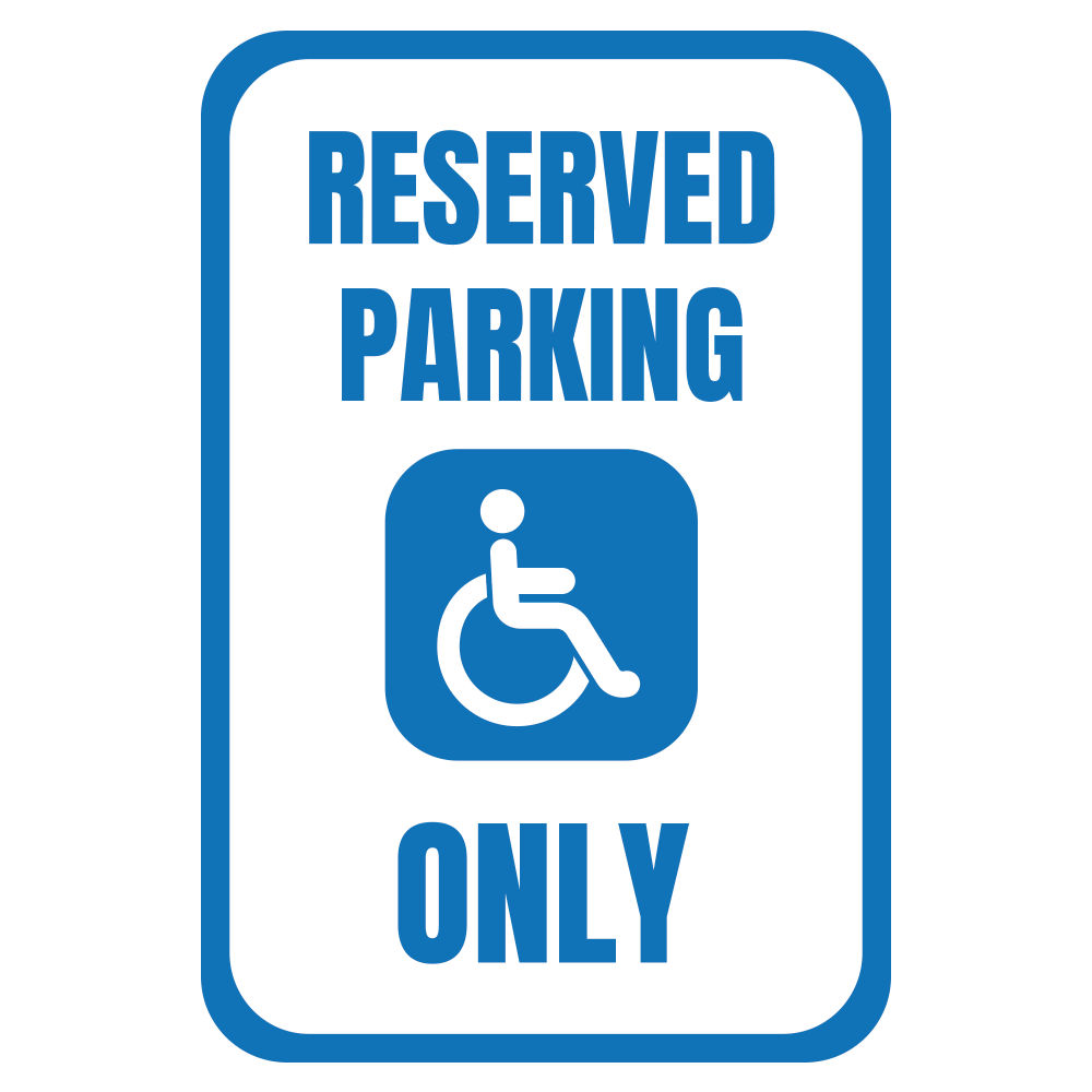 RESERVED PARKING (HANDICAP ONLY) - SIGN <BR> 12 in. x 18 in.