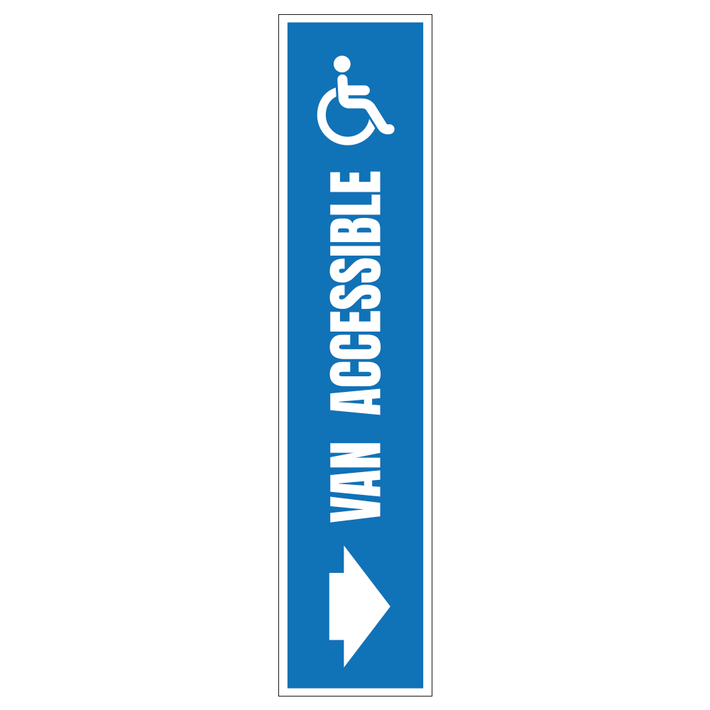 HANDICAP VAN ACCESSIBLE RIGHT ARROW - SIGN <BR> 8 in. x 36 in.