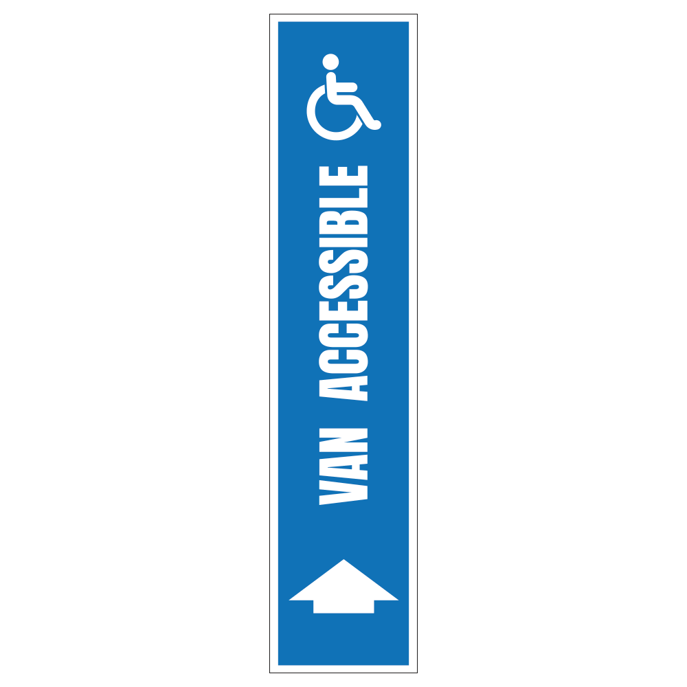 HANDICAP VAN ACCESSIBLE UP ARROW - SIGN <BR> 8 in. x 36 in.