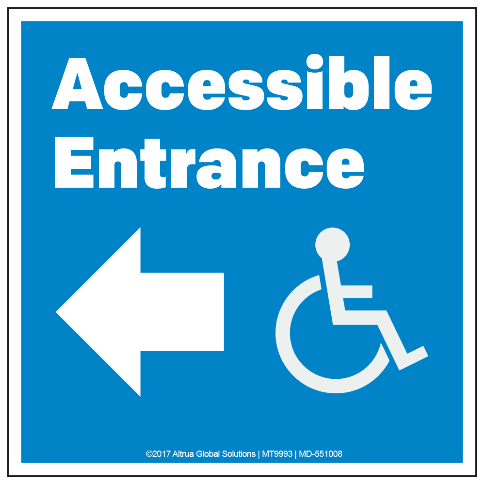 ACCESSIBLE ENTRANCE, LEFT ARROW - DECAL <BR> 10 in. x 10 in.
