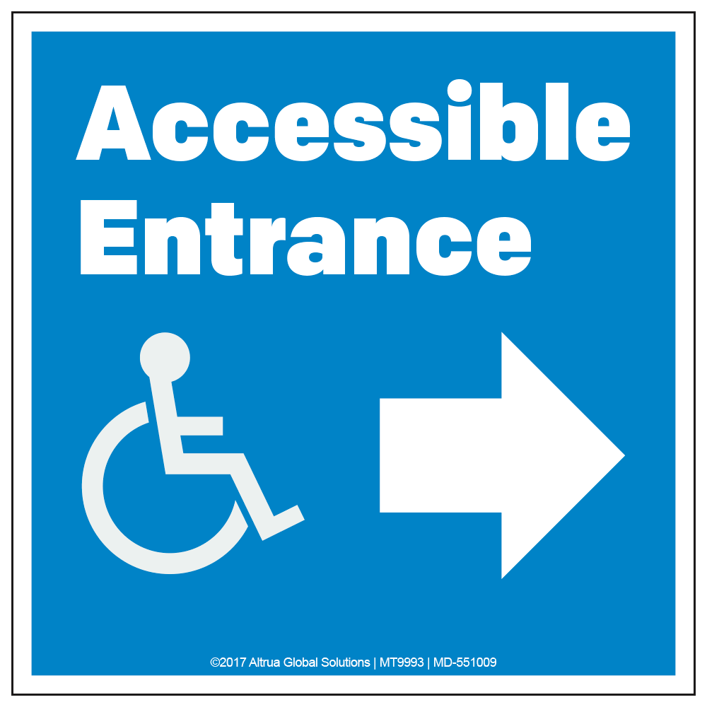 ACCESSIBLE ENTRANCE, RIGHT ARROW - DECAL <BR> 10 in. x 10 in.
