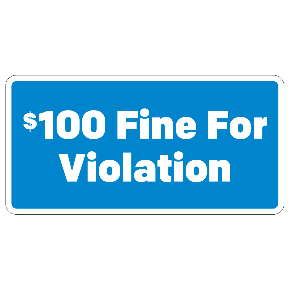 $100 FINE FOR VIOLATION, HANDICAP - SIGN <BR> 12 in. x 6 in.