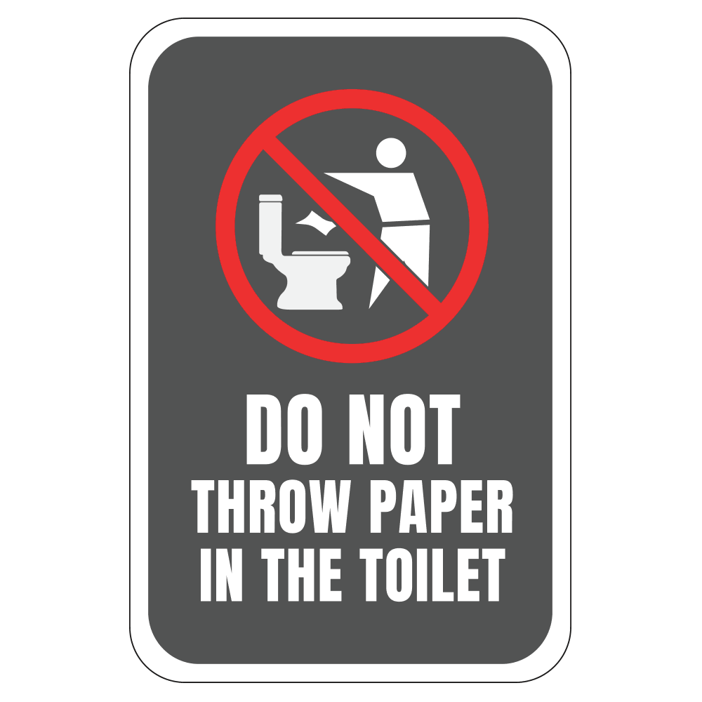 DO NOT THROW PAPER IN TOILET - SIGN <BR> 12 in. x 18 in.