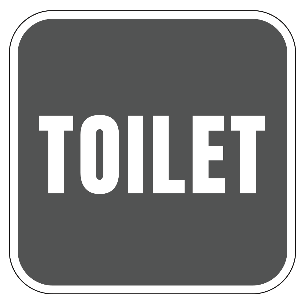 TOILET SIGN (TEXT ONLY) <BR> 10 in. x 10 in.