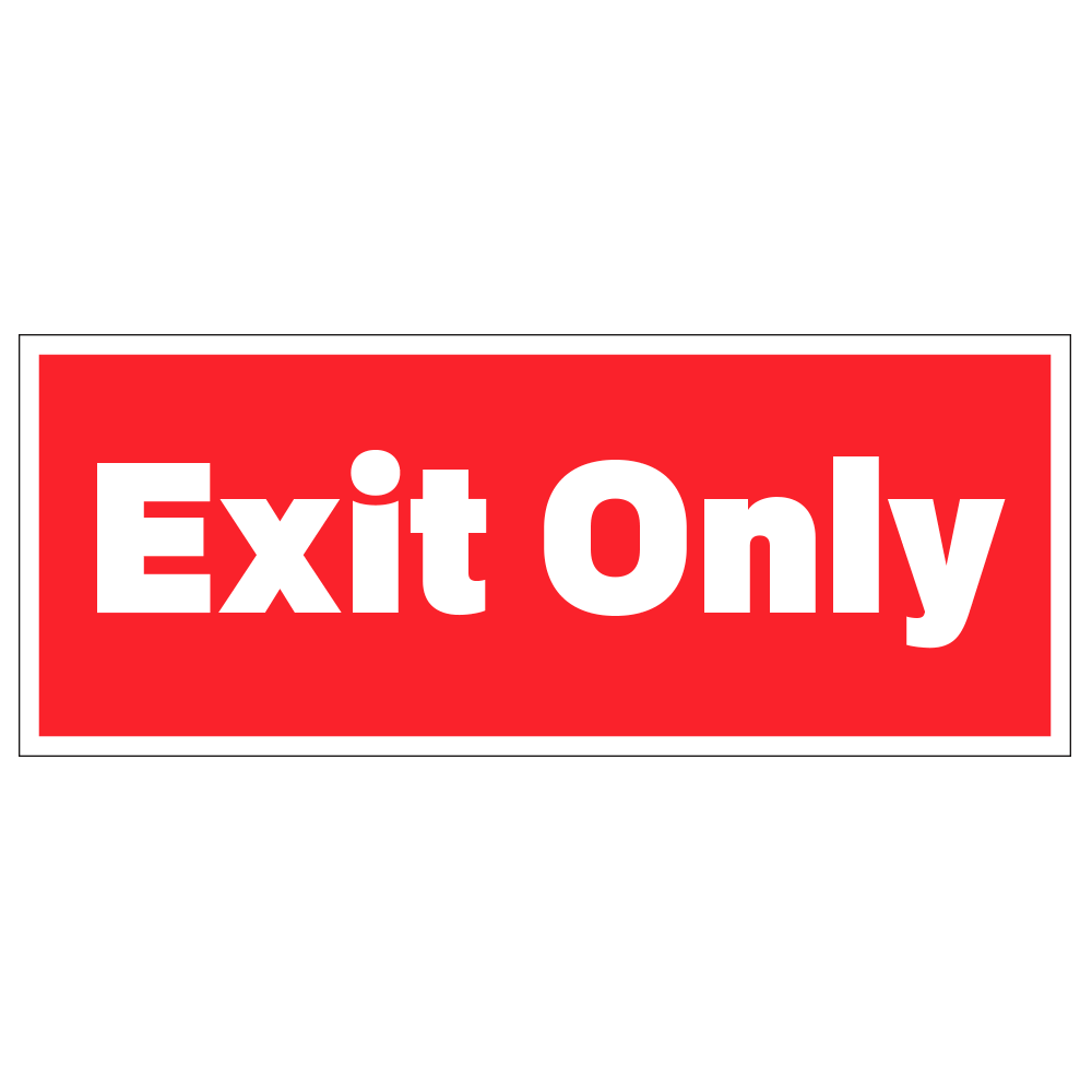 EXIT ONLY - DECAL <BR> 10 in. x 4 in.
