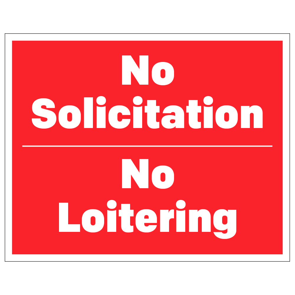 NO SOLICITATION, NO LOITERING - OPERATIONAL DECAL <BR> 10 in. x 8 in.
