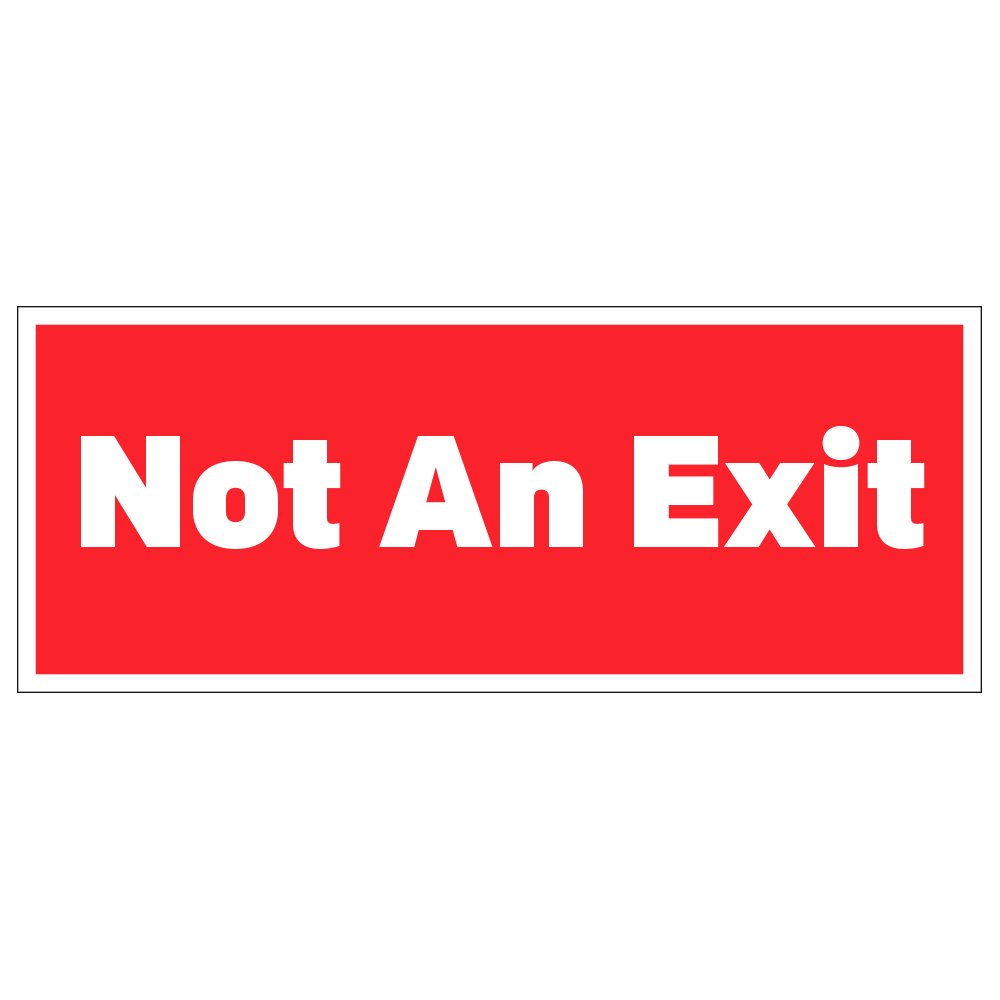 NOT AN EXIT - OPERATIONAL DECAL <BR> 10 in. x 4 in.