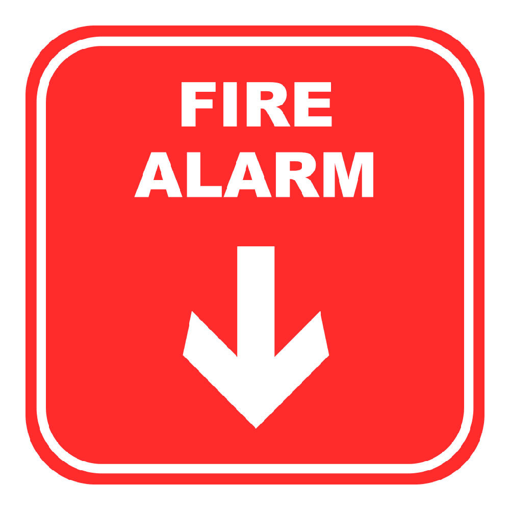 FIRE ALARM DOWN ARROW - SIGN <BR> 10 in. x 10 in.