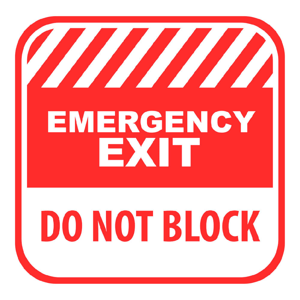 EMERGENCY EXIT DO NOT BLOCK - SIGN <BR> 10 in. x 10 in.