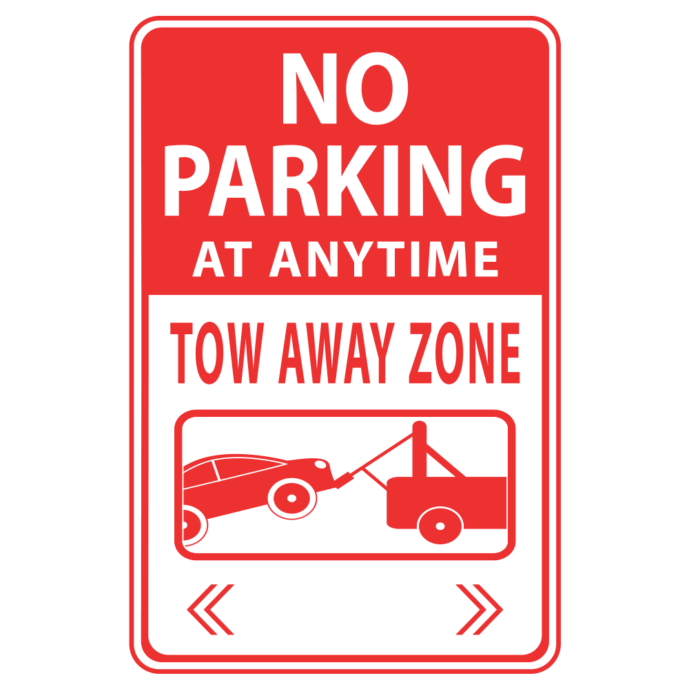 NO PARKING ANYTIME TOW AWAY ZONE - SIGN <BR> 12 in. x 18 in.
