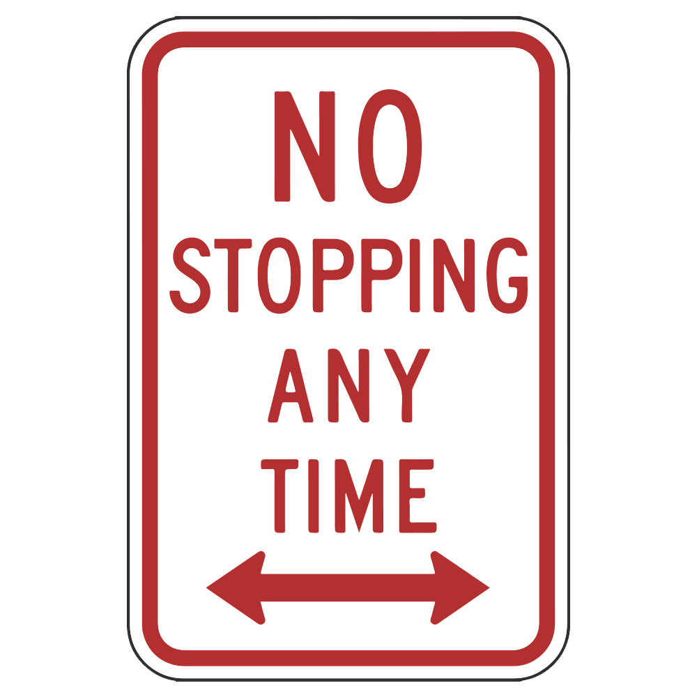 NO STOPPING ANYTIME WITH ARROWS - SIGN <BR> 12 in. x 18 in.