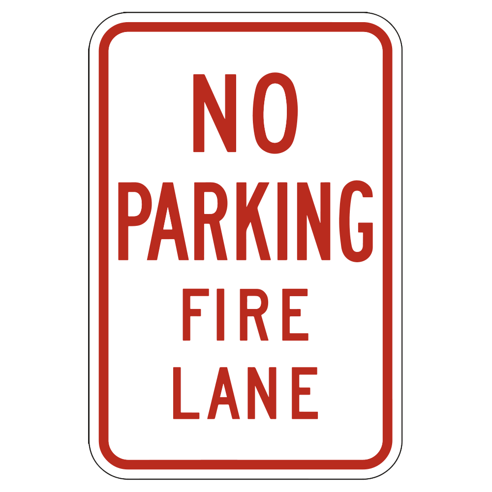 NO PARKING FIRE LANE - SIGN <BR> 12 in. x 18 in.