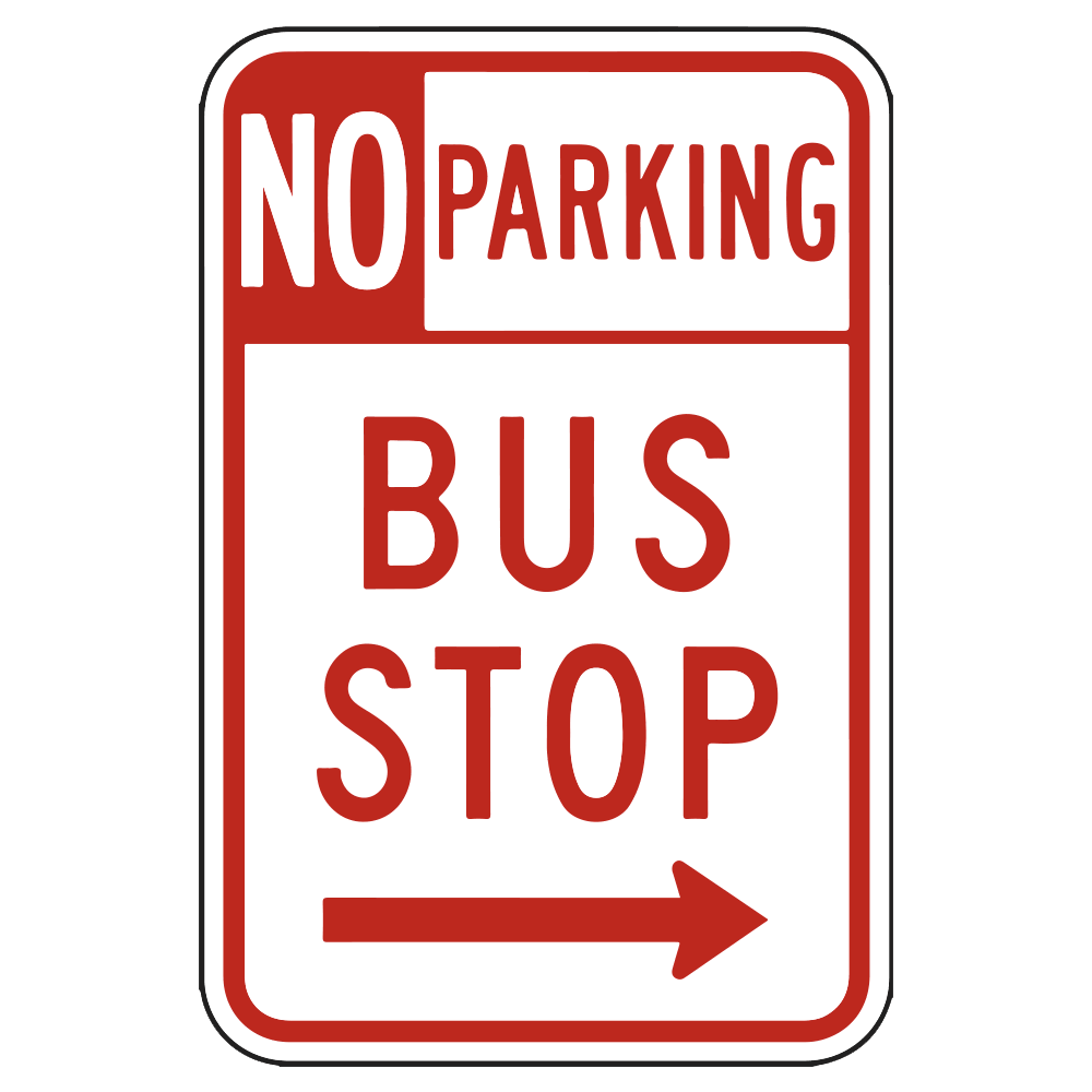NO PARKING BUS STOP RIGHT ARROW - SIGN <BR> 12 in. x 18 in.