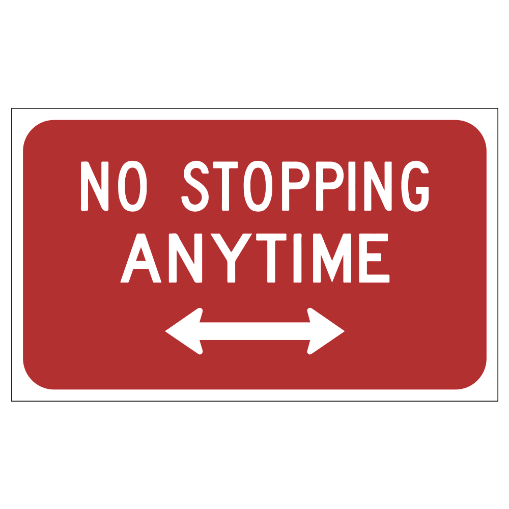 NO STOPPING ANYTIME LEFT AND RIGHT ARROWS - SIGN <BR> 20 in. x 12 in.
