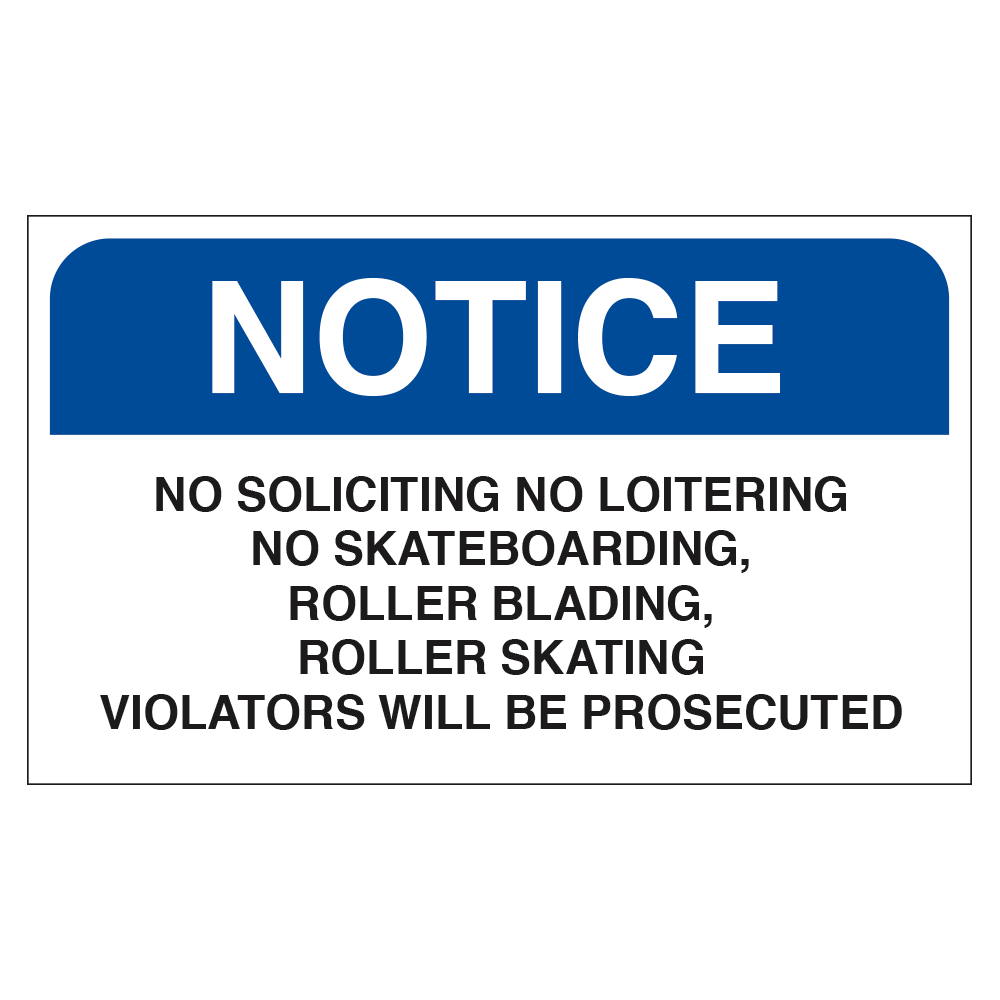 NOTICE NO SOLICITING NO LOITERING VIOLATORS WILL BE PROSECUTED - SIGN <BR> 20 in. x 12 in.