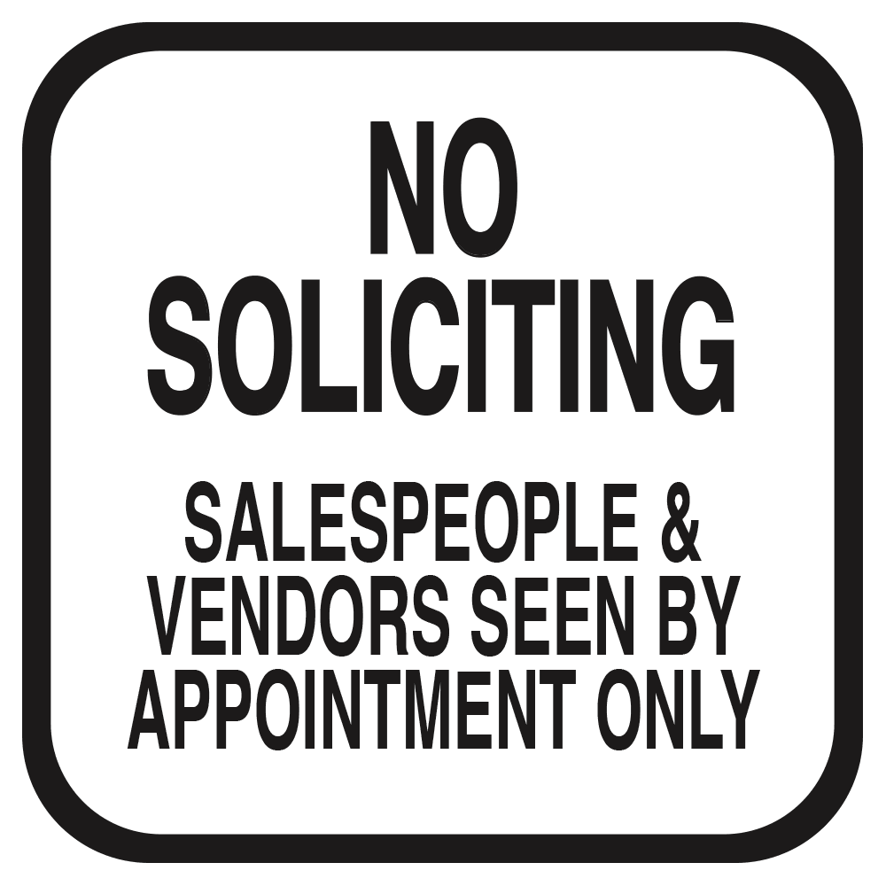 NO SOLICITING APPOINTMENT ONLY (WHITE) - SIGN <BR> 10 in. x 10 in.