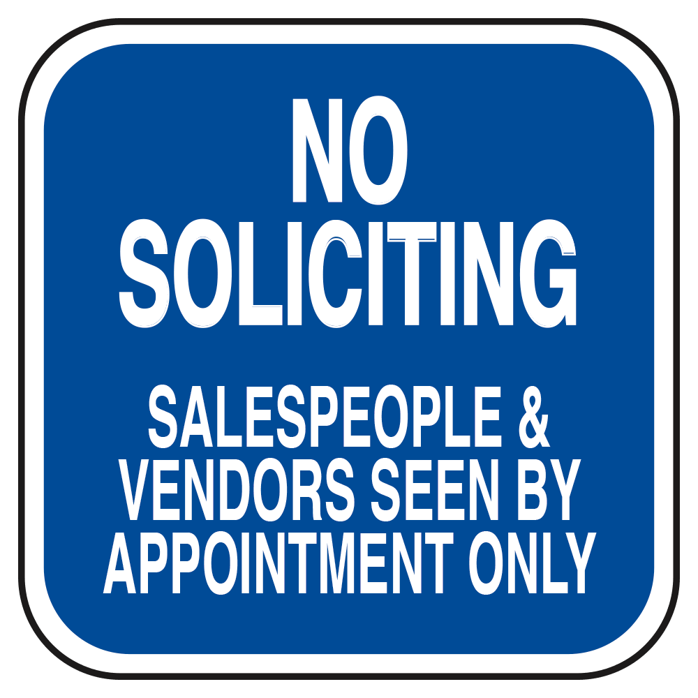 NO SOLICITING APPOINTMENT ONLY (BLUE) - SIGN <BR> 10 in. x 10 in.