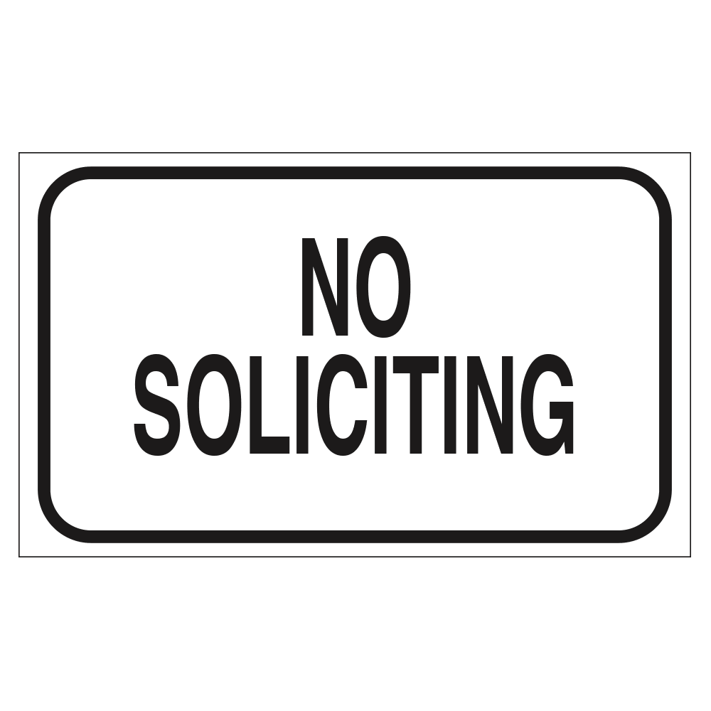 NO SOLICITING - SIGN <BR> 20 in. x 12 in.