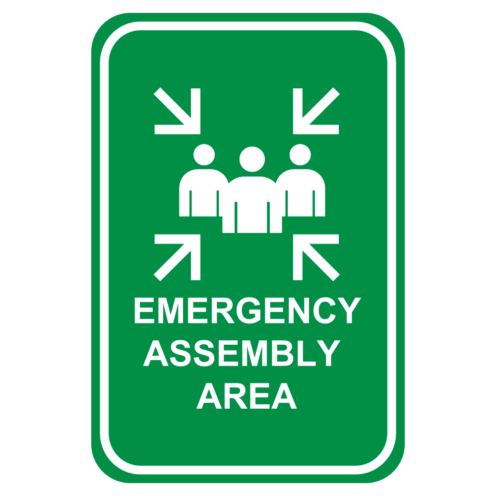 EMERGENCY ASSEMBLY AREA - SIGN <br> 12 in. x 18 in.