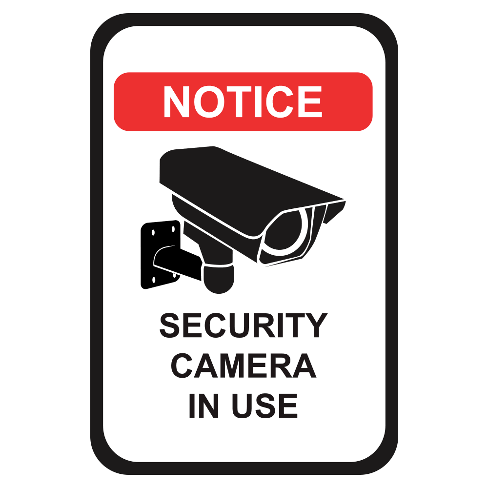 NOTICE SECURITY CAMERA IN USE - SIGN <BR> 12 in. x 18 in.