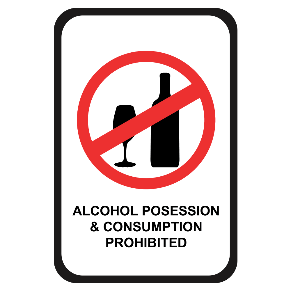 ALCOHOL POSSESSION AND CONSUMPTION PROHIBITED - SIGN <BR> 12 in. x 18 in.