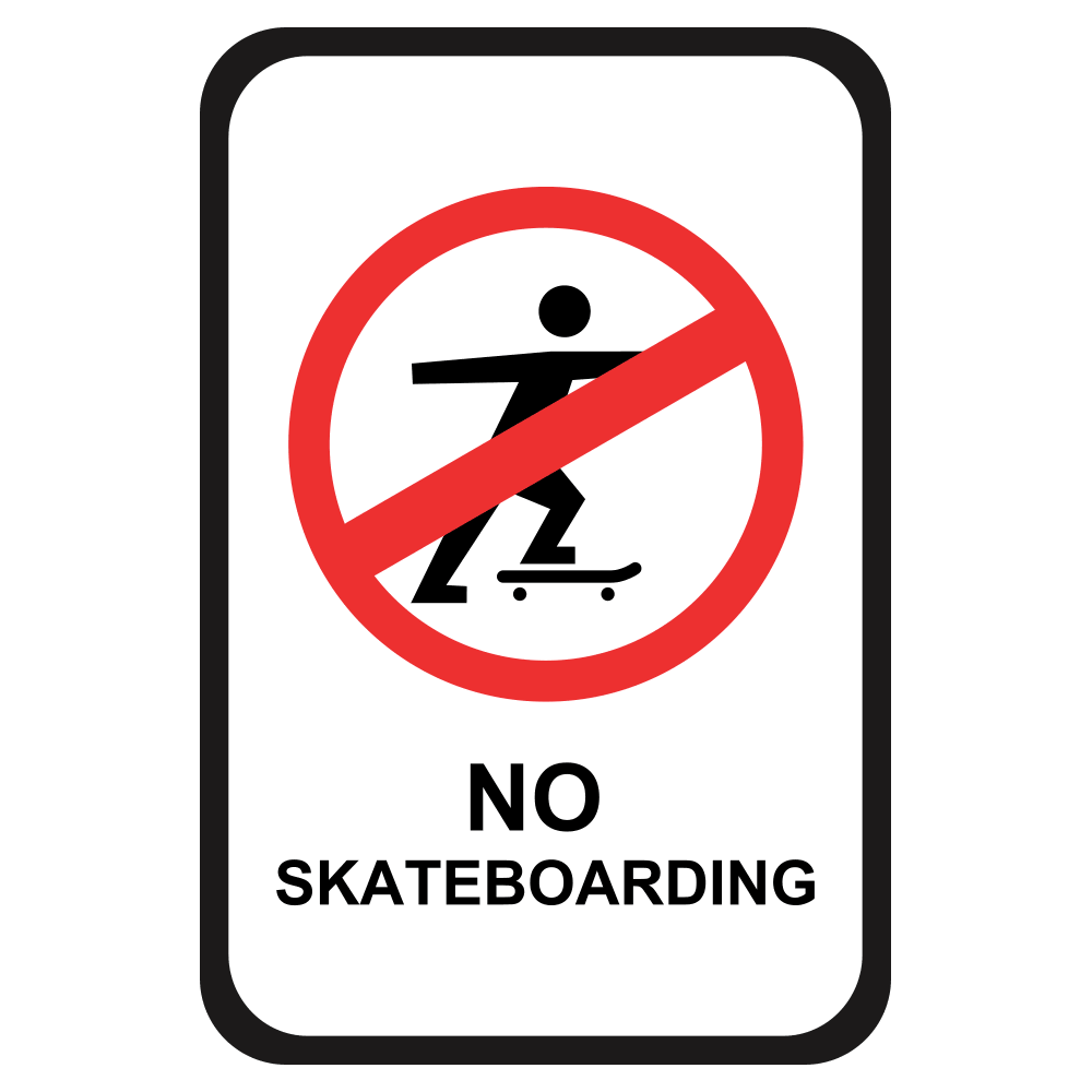 NO SKATEBOARDING - SIGN <BR> 12 in. x 18 in.